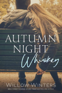 Autumn Night Whiskey
